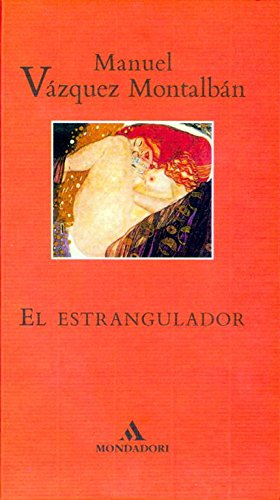 El estrangulador (Literatura Random House): Amazon.es: Vazquez Montalban, Manuel: Libros