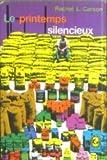 Rachel Carson. Printemps silencieux : ESilent springe. Traduit de l'anglais par Jean-François Gravrand. Préface du Prof. Roger Heim