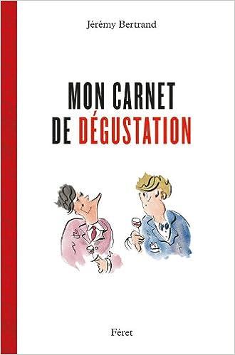 Read Online Mon carnet de dégustation epub pdf