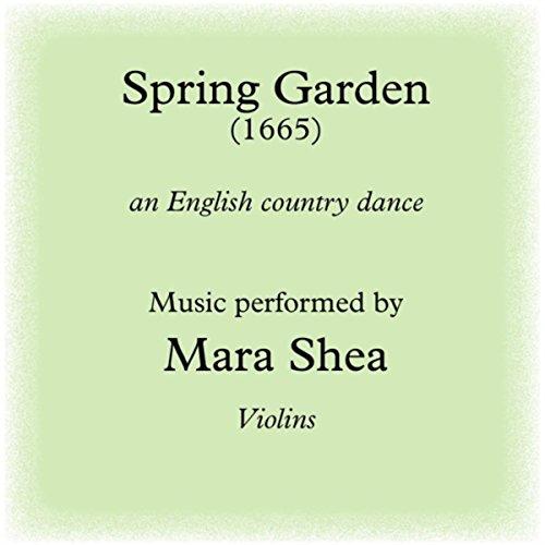 Spring Garden: An English Country Dance (English Country Tunes)