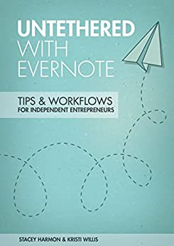 Untethered Evernote Workflows Independent Entrepreneurs ebook product image