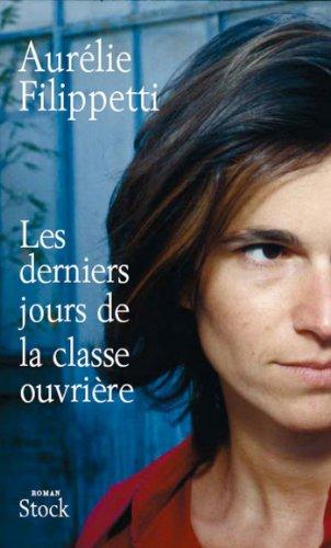 Les Derniers Jours De La Classe Ouvrière La Bleue French