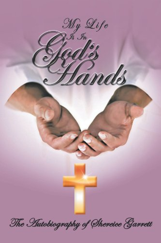 MY LIFE IS IN GOD'S HANDS