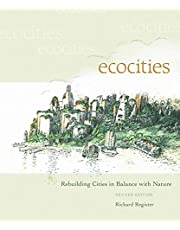 EcoCities: Rebuilding Cities in Balance with Nature (Revised Edition)
