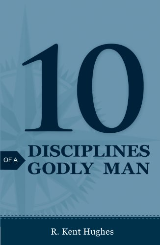 10 Disciplines of a Godly Man (Pack of 25)