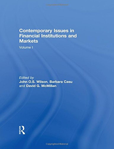 Contemporary Issues in Financial Institutions and Markets: Volume I