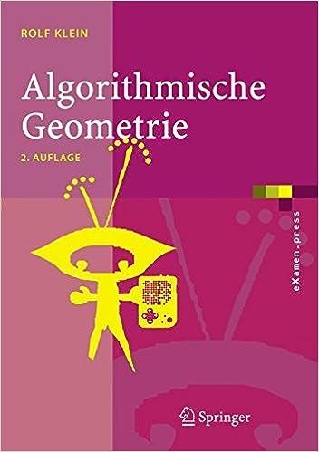 Algorithmische Geometrie: Grundlagen, Methoden, Anwendungen (eXamen ...