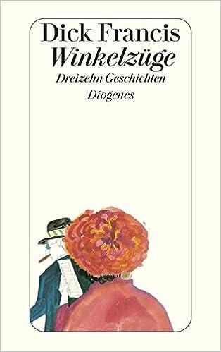 Winkelzuge Dreizehn Geschichten Detebe Amazon De Francis Dick Link Michaela Bucher