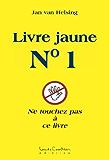 Livre jaune No. 1 (French Edition)