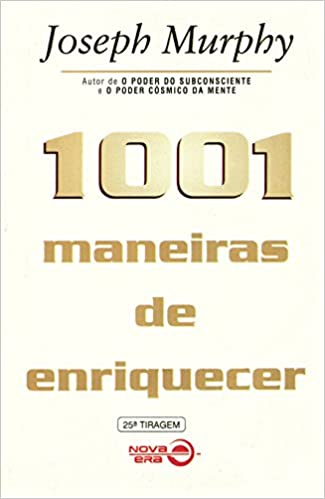 1001 Maneiras De Enriquecer Joseph Murphy Ebook