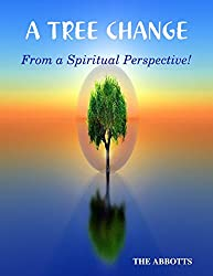 A Tree Change: From a Spiritual Perspective