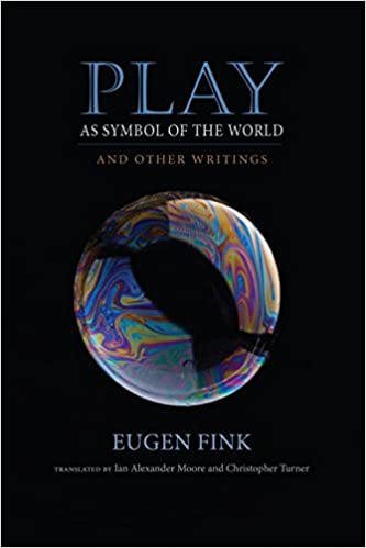 Play As Symbol Of The World And Other Writings Studies In