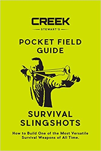 Pocket Field Guide Survival Slingshots How To Build One Of The