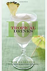 101 Tropical Drinks Hardcover
