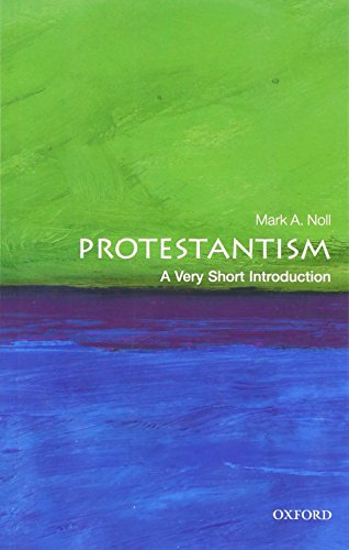 Protestantism: A Very Short Introduction [Mark A. Noll] (Tapa Blanda)