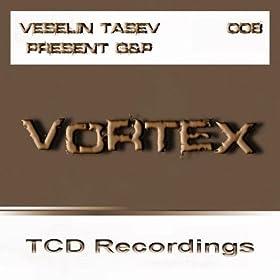 Veselin Tasev Pres G&P - Vortex