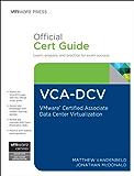 VCA-DCV Official Cert Guide: VMware Certified Associate - Data Center Virtualization (VMware Press Certification)