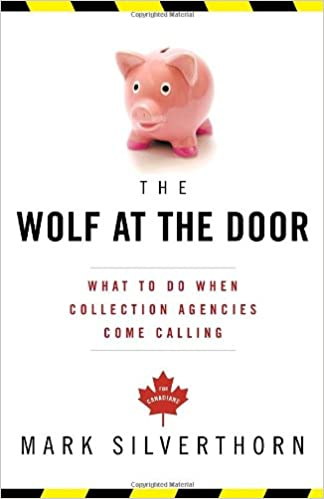 The Wolf at the Door: What to Do When Collection Agencies Come ...
