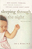Sleeping Through the Night: How Infants, Toddlers, and Their Parents