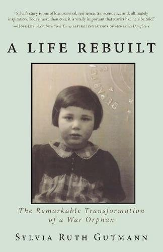 A Life Rebuilt: The Remarkable Transformation of a War Orphan