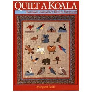 Quilt a Koala: Australian Animals and Birds in Patchwork (Patchwork Pattern Pinafore Top)
