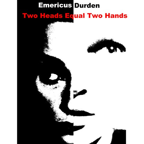 (Two Heads Equal Two Hands: The Story of the Chatsworth Killer in His Own)