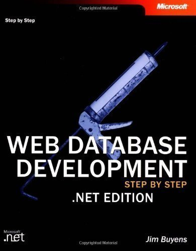 Web Database Development Step by Step .NET Book/CD Package by Jim Buyens 2nd (second) Edition (2002)