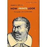 How Prints Look, William M. Ivins, 0807066958