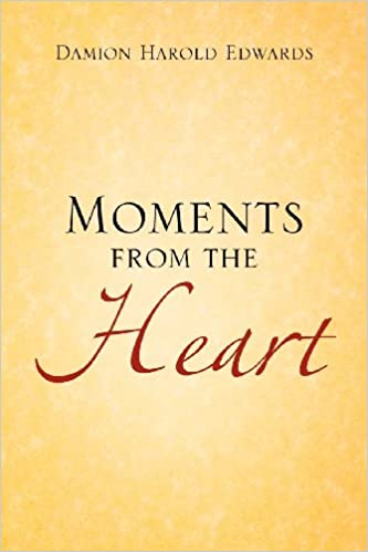 Moments from the Heart