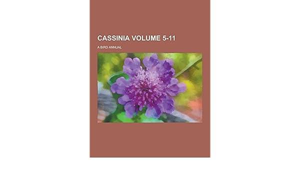 Cassinia A Bird Annual Volume 5 11 Anonymous 9781230857206