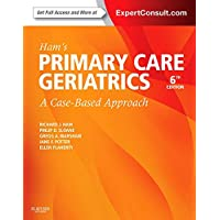 Ham's Primary Care Geriatrics: A Case-Based Approach (Expert Consult: Online and Print)