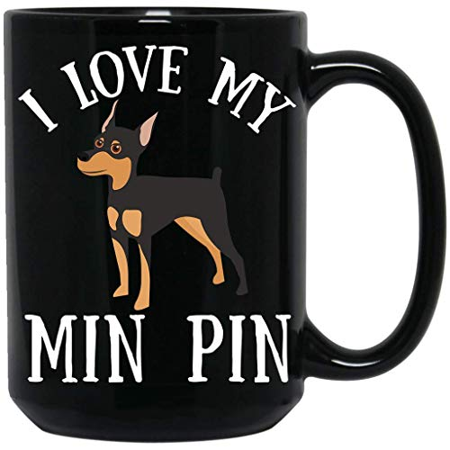 I Love My Min Pin,Miniature Pinscher,Puppy Dog Lovers Gift Women Dad Mom Black ()