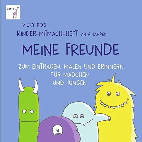 Meine Freunde - Mitmach-Heft ab 6 Jahre zum Eintragen, Malen und Erinnern