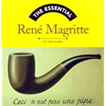 The Essential: Rene Magritte