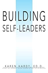 Building Self-Leaders: A Model Self-leadership Training Program for Public Sector Employees