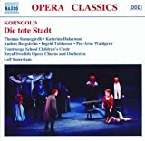 La Ville morte, opéra en 3 actesThe New York City Opera scored an astonishing success when they revived this lovely score a couple of decades ago. Since then, it has become the one Korngold opera to remain in the repertory of major opera hous...