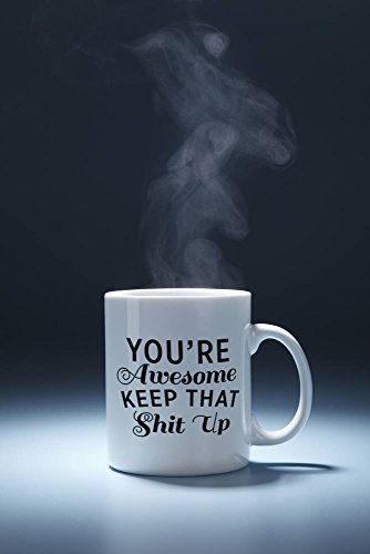 Best Morning Motivation Funny Mugs Gift, You're Awesome Keep That St Up Coffee Mug - Congratulations, Goodbye or Going Away Gift for Coworker   Gifts For Mom, Dad, Boss, Employees & Friends by Party's On Us (Image #2)
