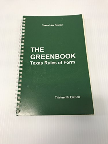 The Greenbook Texas Rules of Form 13th Ed. (2015) (13th Green)