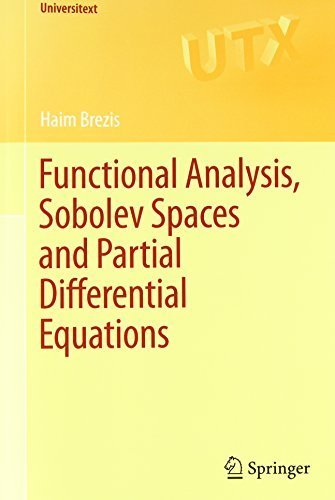 Functional Analysis, Sobolev Spaces and Partial Differential Equations (Universitext) 2011 edition by Brezis, Haim (2010) Paperback