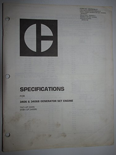 Caterpillar 3406 & 3406B Generator Set Engine Specifications Manual SENR2536-01