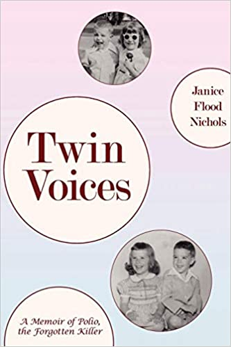 Twin Voices:A Memoir of Polio, the Forgotten Killer