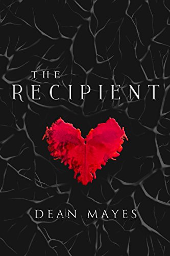 Book: The Recipient by Dean Mayes