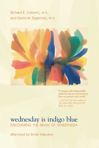 Wednesday Is Indigo Blue: Discovering the Brain of Synesthesia (The MIT Press)
