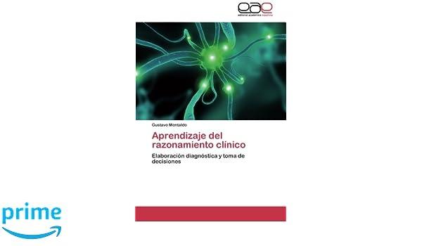 Aprendizaje Del Razonamiento Clinico Amazon Montaldo Gustavo