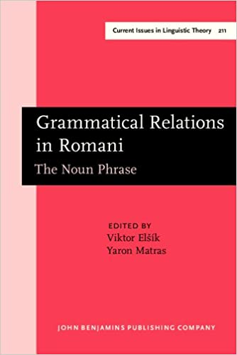 Grammatical Relations in Romani: The Noun Phrase  with a