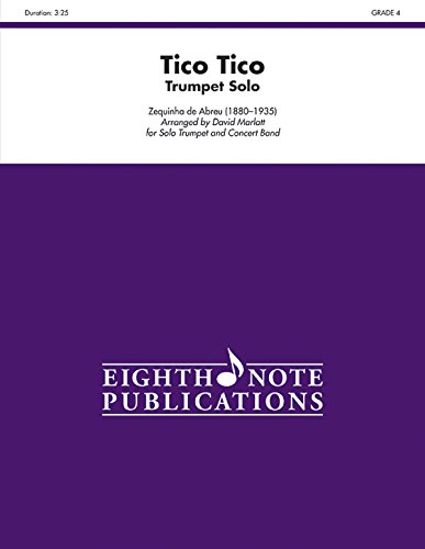 Tico Tico: Trumpet Solo and Band, Conductor Score & Parts (Eighth Note Publications)