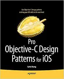Pro Objective C Design Patterns For Ios Chung Carlo 9781430233305 Amazon Com Books