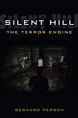 Silent Hill: The Terror Engine (Landmark Video Games) (Silent Hill 9)