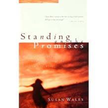 Standing on the Promises: Finding God's Peace in the Hurts of Life