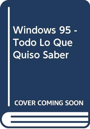 Todo lo que quiso saber sobre windows 95 por Martin S. Matthews,Carole Boggs Matthews
